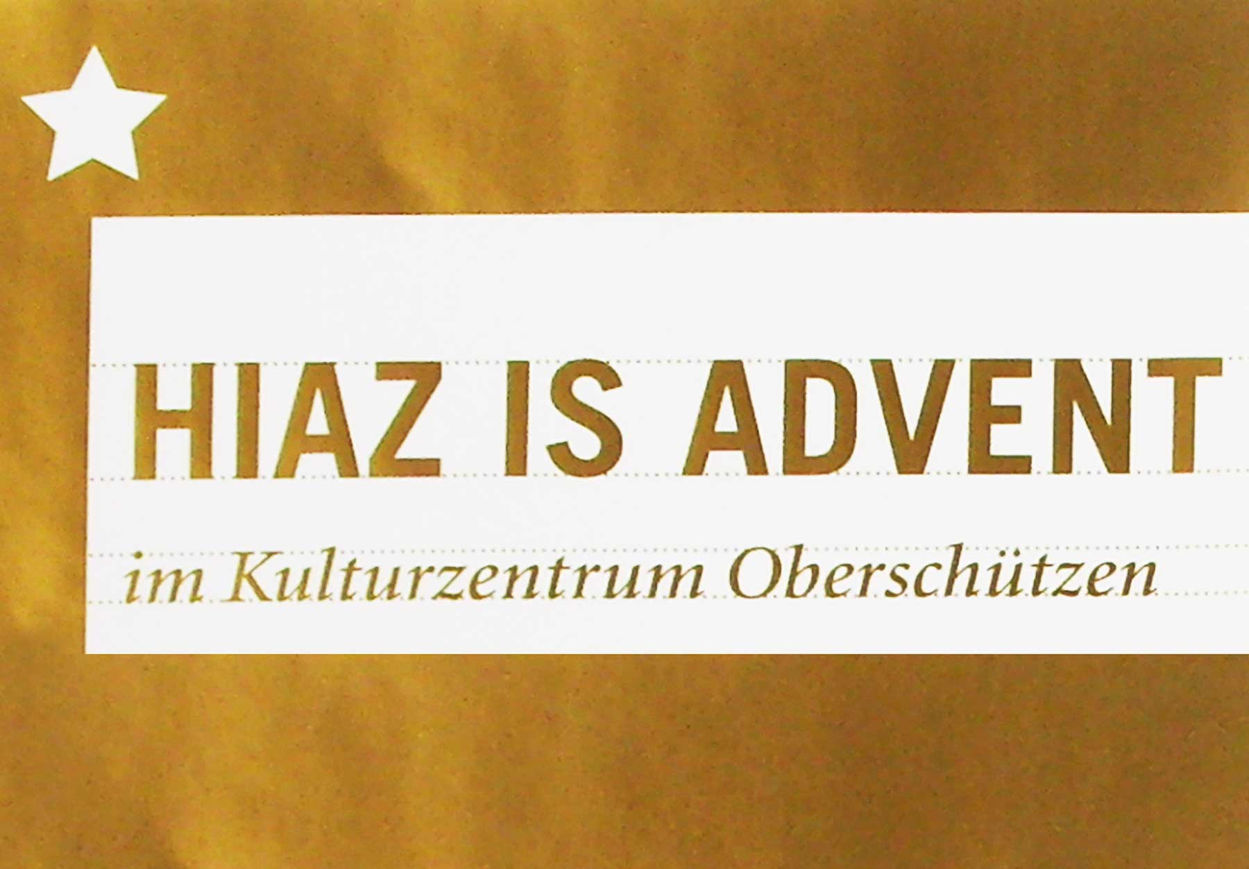Hiaz is Advent